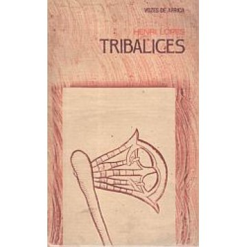 LOPES (HENRI) - TRIBALICES.